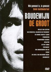 Cover Boudewijn de Groot - Wat geweest is, is geweest [DVD]